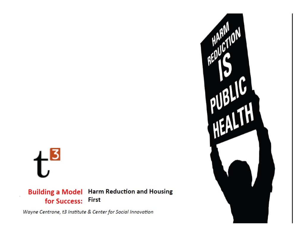 Harm Reduction and Housing First